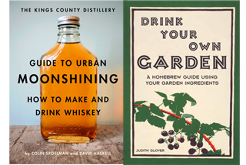 Make your own whiskey and wine guide to urban moonshining and drink your own garden - Make good house wine tips vinter ...